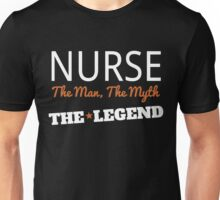 NURSE THE MAN THE MYTH THE LEGEND Unisex T-Shirt