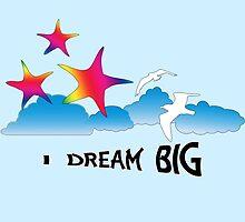 Dream Big by Judi Saunders