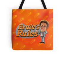 Brule's Rules - For Your Health Tote Bag