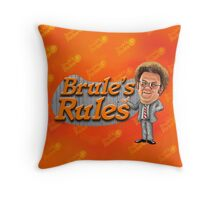 Brule's Rules - For Your Health Throw Pillow