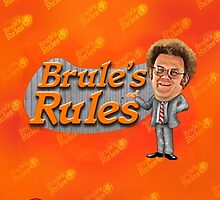 Brule's Rules - For Your Health by husman123