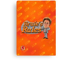 Brule's Rules - For Your Health Canvas Print