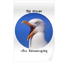 Encouraging Words Seagull Poster