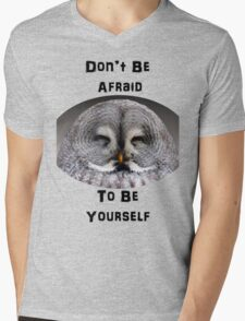 Don't Be Afraid to Be Yourself T-Shirt