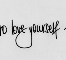 Love yourself. Sticker