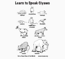 Learn to Speak Ciyawo (white animals, black text) by Tim Cowley