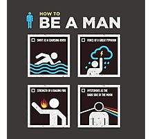 How to Be a Man Photographic Print