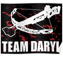 Team Daryl Dixon The Walking Dead Poster