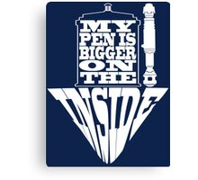 My Pen Is Bigger on The Inside Blue Box Canvas Print