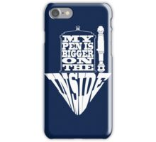 My Pen Is Bigger on The Inside Blue Box iPhone Case/Skin