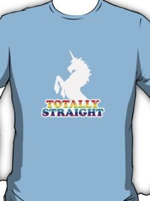 Totally Straight T-Shirt