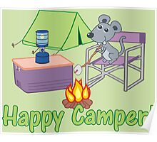 Happy Camper! Mouse Roasting Marshmallows Poster