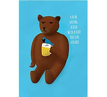 Bear, beer, bird, beard Photographic Print