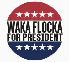 Waka Flocka For President by fysham