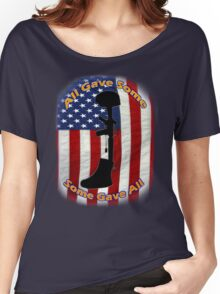 All Gave Some... Some Gave All Women's Relaxed Fit T-Shirt