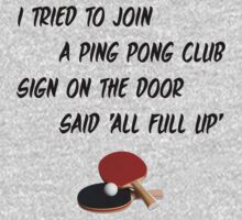I Tried To Join A Ping Pong Club Kids Tee