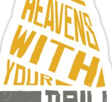 Pierce The Heavens With Your Drill Sticker