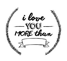 I love you more than... by Jenna Fullerton