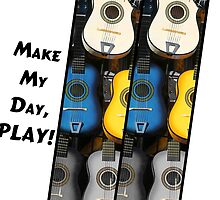 Make My Day, Play! by CarolM