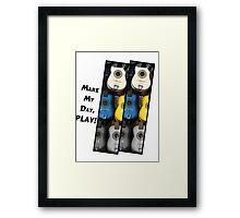 Make My Day, Play! Framed Print