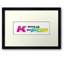 Sarang K-POP !! I Love K-POP !! Framed Print