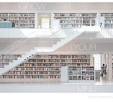 Grow Your Mind. Stuttgart Public Library by softdelusion