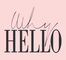 Why Hello Baby Tee