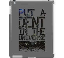 Put A DJent In The Universe iPad Case/Skin