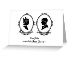 Two Sides of the Same Coin (black) Greeting Card