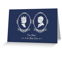 Two Sides of the Same Coin Greeting Card