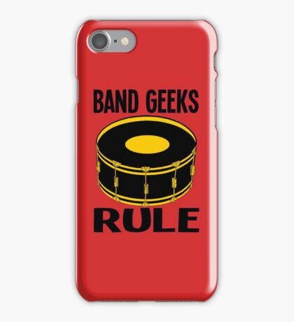 BAND GEEKS RULE iPhone Case/Skin