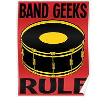 BAND GEEKS RULE Poster