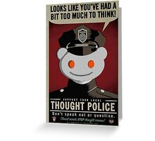 Reddit Thought Police Greeting Card