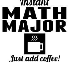 Instant Math Major by GiftIdea