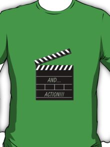 and....action! T-Shirt