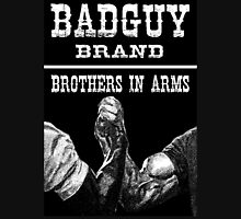 Badguy Brand - Brothers in Arms Unisex T-Shirt