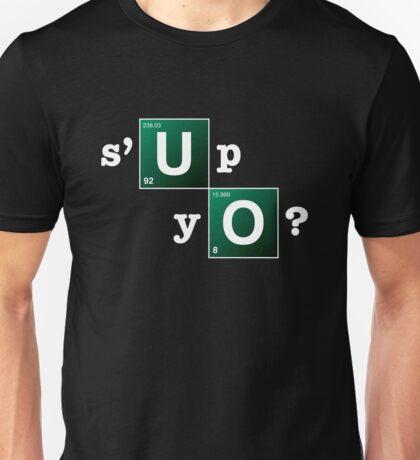s'up yo? Unisex T-Shirt