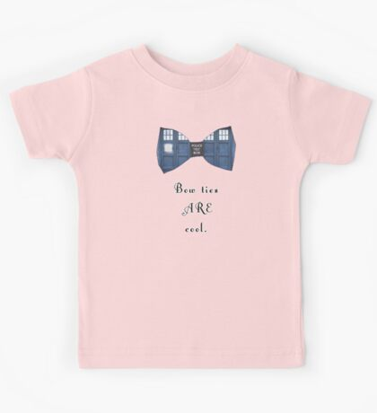 """""""Bow Ties ARE Cool."""" - Dr. Who (image + quote) Kids Tee"""