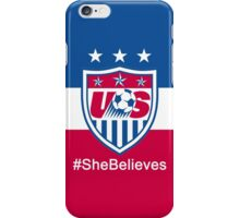 #SheBelieves | USWNT iPhone Case/Skin