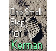 One Small Step for [a] Kerman... - KSP Photographic Print
