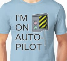 I'm On Auto-Pilot (MechJeb) - KSP Unisex T-Shirt