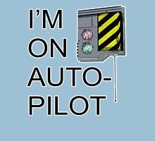 I'm On Auto-Pilot (MechJeb) - KSP Unisex T-Shirt