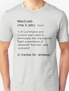 What is MechJeb? - KSP Unisex T-Shirt