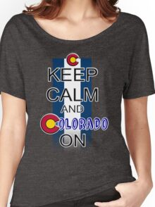 Keep Calm and Colorado On Women's Relaxed Fit T-Shirt