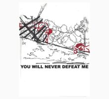 You Will Never Defeat Me by Daniela Di-Benedetto