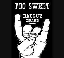 Badguy Brand - Too Sweet Tache Unisex T-Shirt