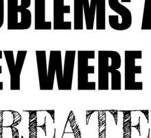 99 Problems, All Created by Rick Riordan Sticker