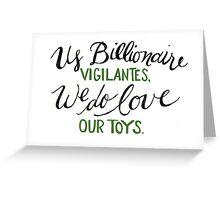 Billionaire Vigilantes Greeting Card