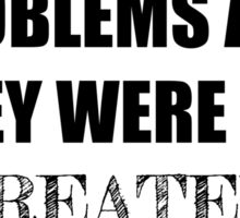 99 Problems, All Created by C. S. Pacat Sticker