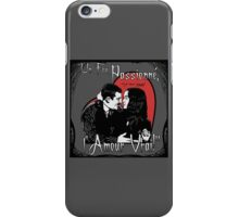 """Un Fou, Passionné, l'Amour Vrai!""- One Crazy, Passionate, True Love! (grey) iPhone Case/Skin"